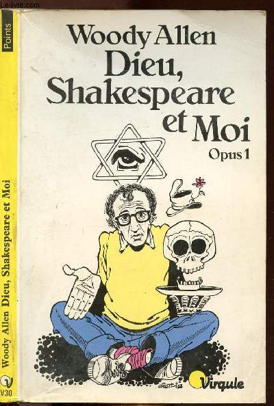 DIEU, SHAKEPEARE ET MOI - OPUS - TOME I - COLLECTION POINTS VIRGULE N°V30
