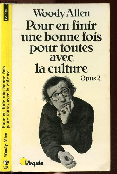 POUR EN FINIR UNE BONNE FOIS POUR TOUTES AVEC LA CULTURE - OPUS - TOME II - COLLECTION POINTS VIRGULE N°V38