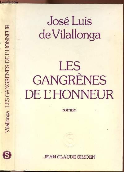 LES GANGRENES DE L'HONNEUR