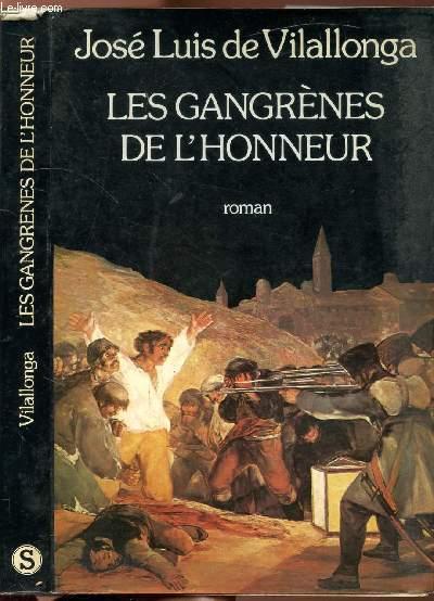 LES GRANGRENES DE L'HONNEUR