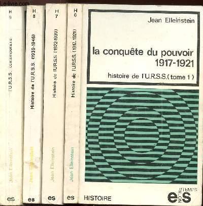 HISTOIRE DE L'U.R.S.S. - 4 VOLUMES - TOMES I+II+III+IV - LA CONQUETE DU POUVOIR 1917-1921 / LE SOCIALISME DANS UN SEUL PAYS (1922-1939) / L'U.R.S.S. EN GUERRE (1939-1946) / L'U.R.S.S. CONTEMPORAINE - COLLECTION NOTRE TEMPS/HISTOIRE N°6+7+8+9
