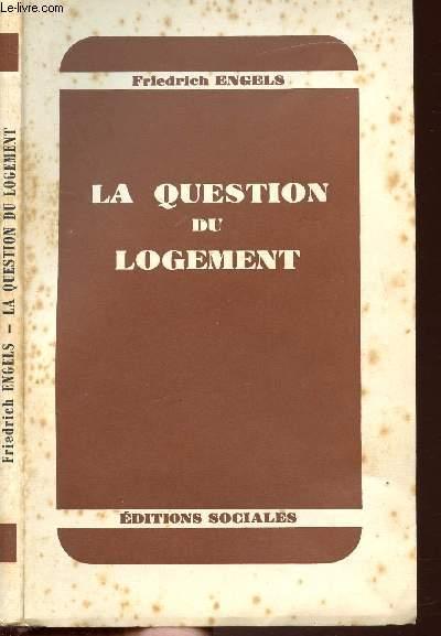 LA QUESTION DU LOGEMENT