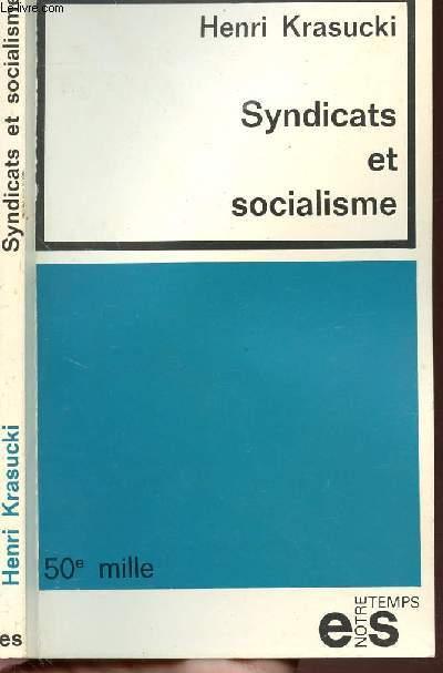 SYNDICATS ET SOCIALISME