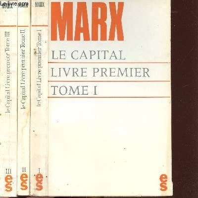 LE CAPITAL - 3 VOLUMES - TOMES I+II+III - LE CAPITAL LIVRE PREMIER (TOMES I+II+III)