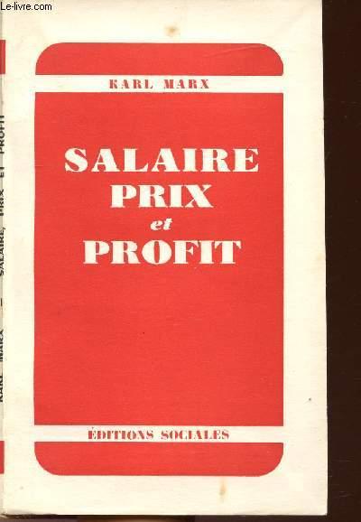 SALAIRE PRIX ET PROFIT