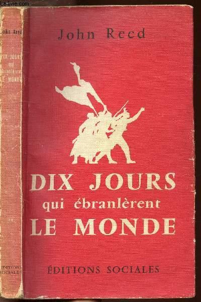 DIX JOURS QUI EBRANLERENT LE MONDE