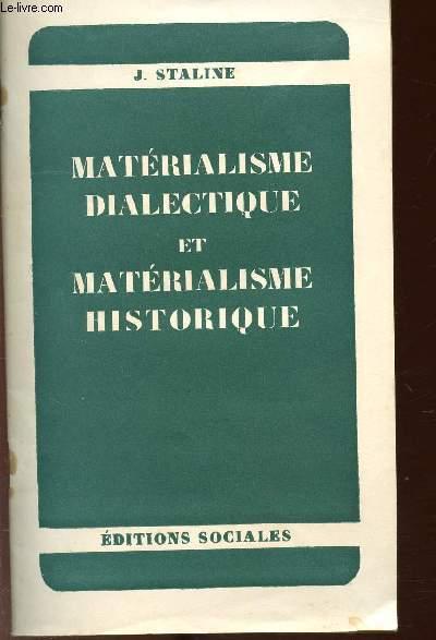 MATERIALISME DIALECTIQUE ET MATERIALISME HISTORIQUE