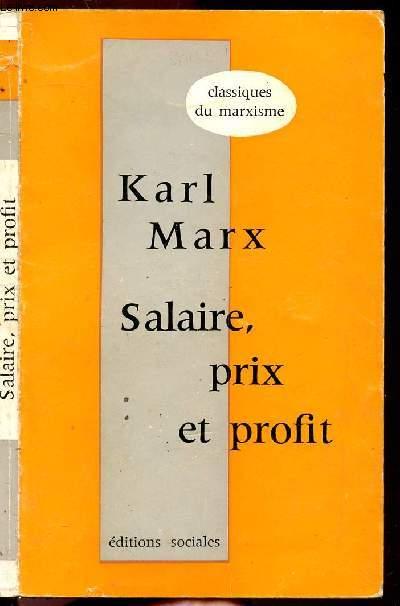 SALAIRE, PRIX ET PROFIT - COLLECTION CLASSIQUES DU MARXISME