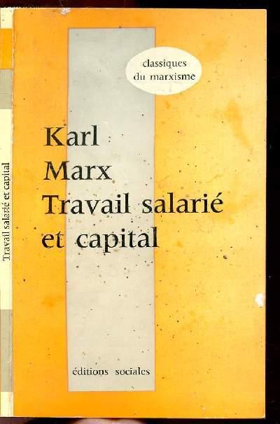 TRAVAIL SALAIRE ET CAPITAL - COLLECTION CLASSIQUES DU MARXISME