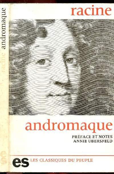 ANDROMAQUE- COLLECTION LES CLASSIQUES DU PEUPLE