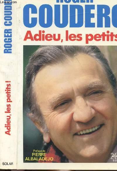 ADIEU, LES PETITS !