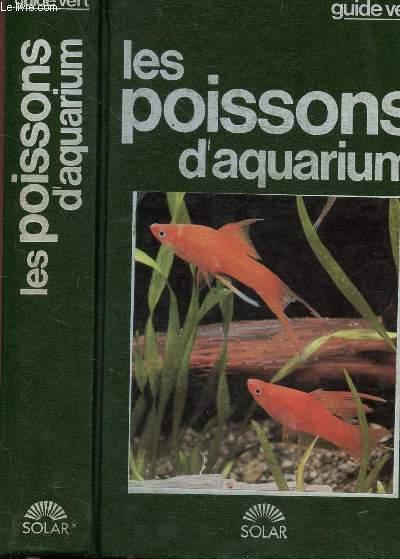 LES POISSONS D'AQUARIUM - COLLECTION GUIDE VERT