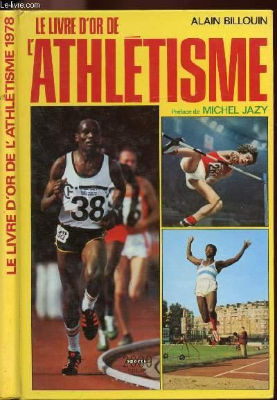 LE LIVRE D'OR DE L'ATHLETISME 1978