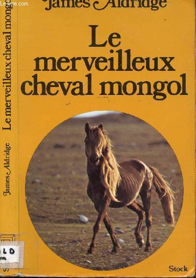LE MERVEILLEURS CHEVAL MONGOL