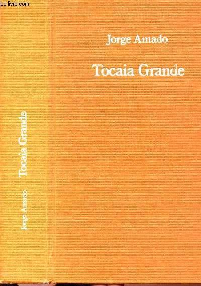 TOCAIA GRANDE - LA FACE CACHEE