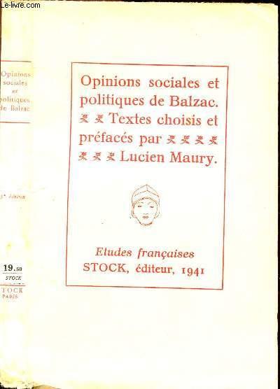 BALZAC - OPINIONS SOCIALES ET POLITIQUES SUIVI DE PENSEES DIVERSES