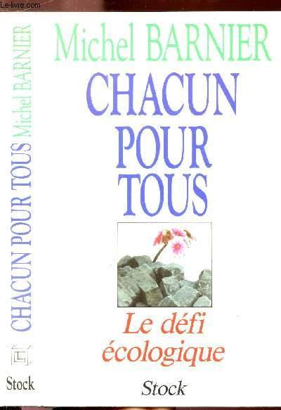 CHACUN POUR TOUS - LE DEFI ECOLOGIQUE