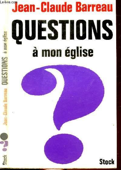 QUESTIONS  A MON EGLISE