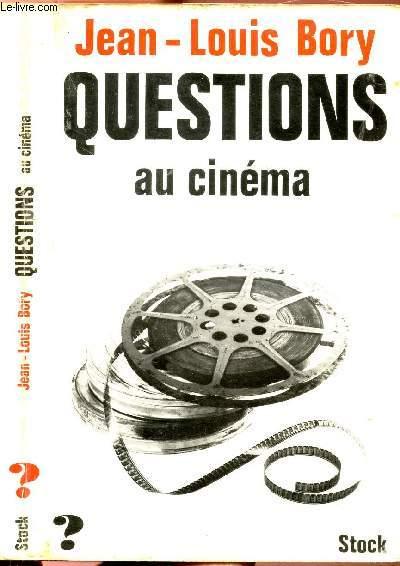 QUESTIONS AU CINEMA