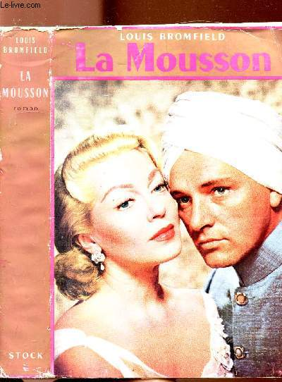LA MOUSSON - ROMAN SUR LES INDES MODERNES