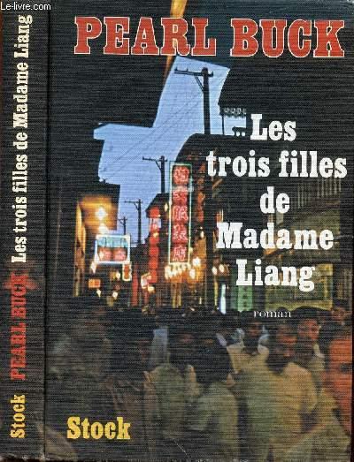 LES TROIS FILLES DE MADAME LIANG