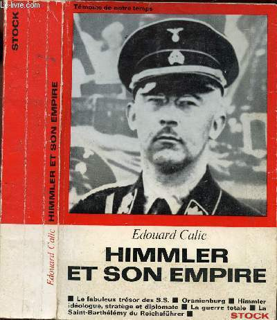 HIMMLER ET SON EMPIRE