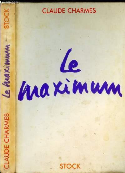 LE MAXIMUM