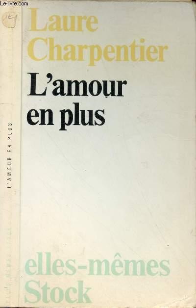L'AMOUR EN PLUS