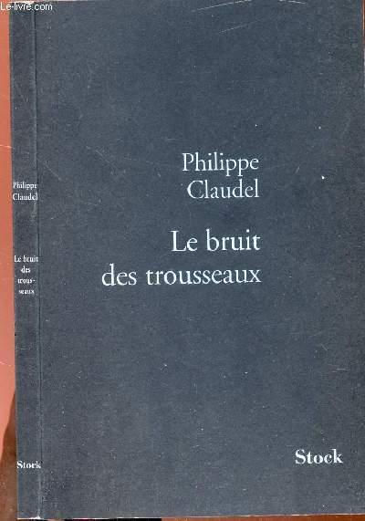 LE BRUIT DES TROUSSEAUX