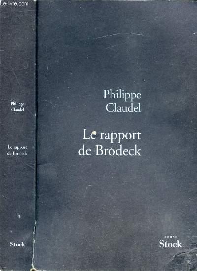 LE RAPPORT DE BRODECK2007