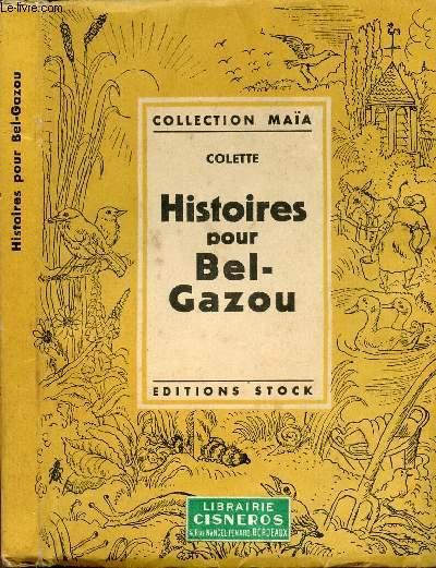 HISTOIRE POUR BEL-GAZOU