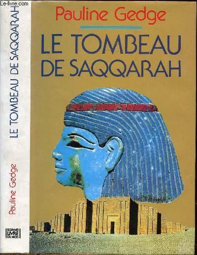 LE TOMBEAU DE SAQQARAH