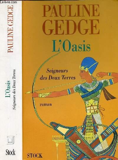 L'OASIS SEIGNEUR DES DEUX TERRES TOME II