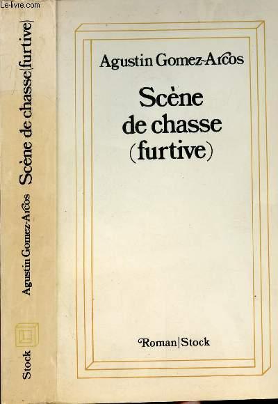 SCENE DE CHASSE (FURTIVE)