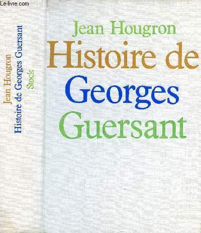 HISTOIRE GEORGES GUERSANT