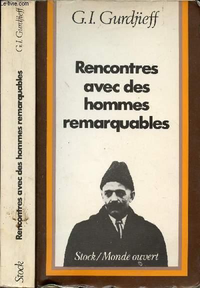 RENCONTRES AVEC DES HOMMES REMARQUABLES