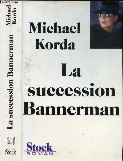 LA SUCCESSION BANNERMAN