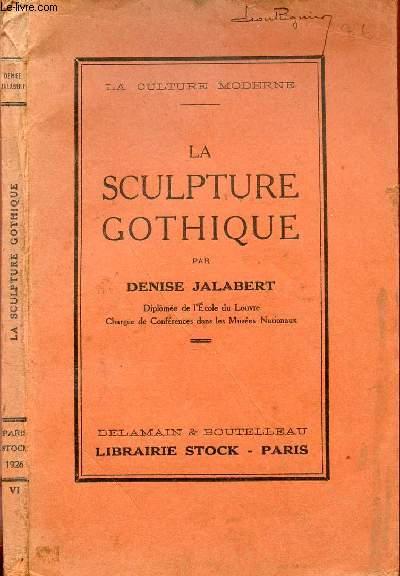 LA SCULPTURE GOTHIQUE