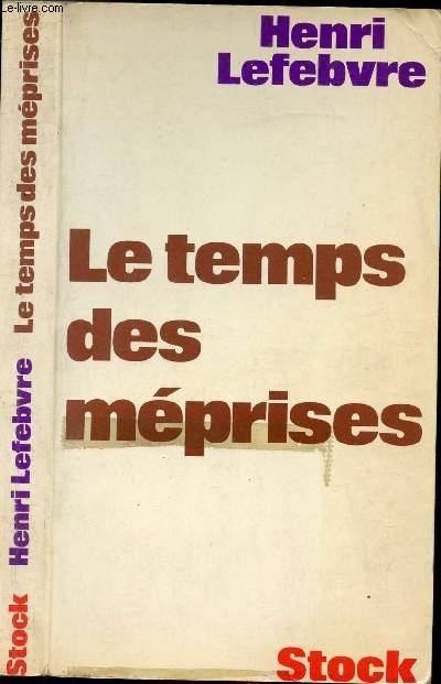 LE TEMPS DES MEPRISES
