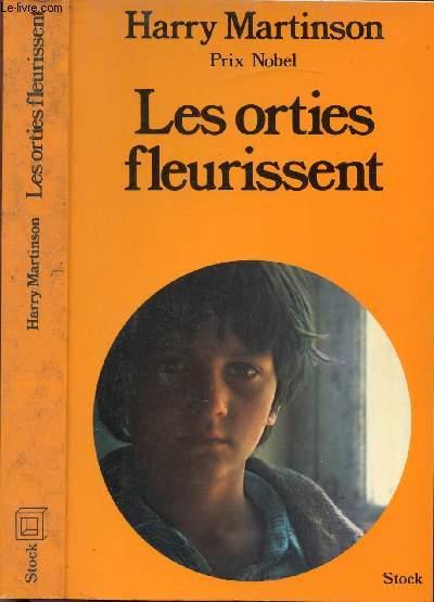 LES ORTIES FLEURISSENT