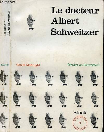 LE DOCTEUR ALBERT SCHWEITZER