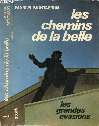 LES CHEMINS DE LA BELLE