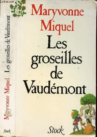 LES GROSEILLES DE VAUDEMONT