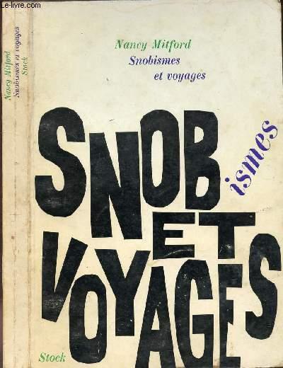 SNOBISMES ET VOYAGES