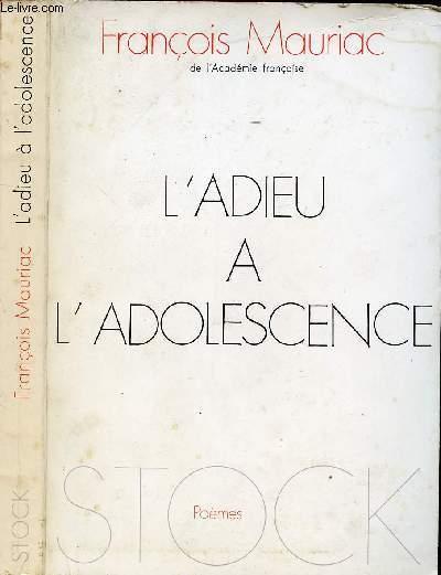 L'ADIEU A L'ADOLESCENCE