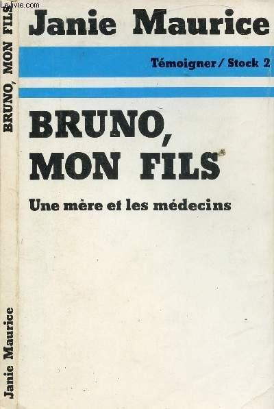 BRUNO, MON FILS