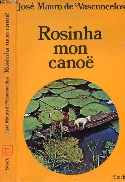 ROSINHA MON CANOE