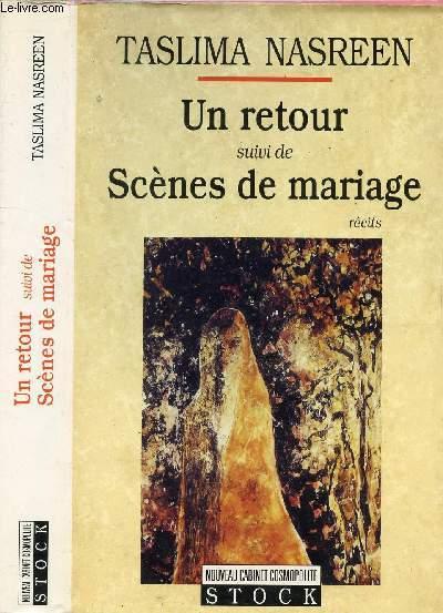 UN RETOUR SUIVI DE SCENES DE MARIAGE
