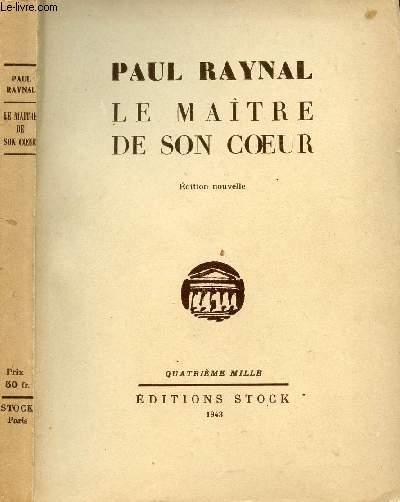 LE MAITRE DE SON COEUR