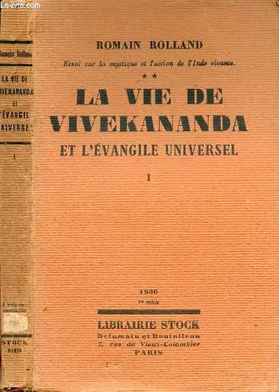 LA VIE DE VIVEKANANDA ET L'EVANGILE UNIVERSEL